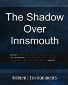 The Shadow Over Innsmouth - from the RPG & TableTop Audio Experts