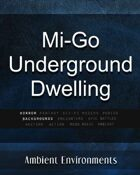 Mi-Go Underground Dwelling   - from the RPG & TableTop Audio Experts