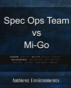 Spec Ops Team vs Mi-Go - from the RPG & TableTop Audio Experts
