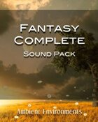 Complete Fantasy Sound Pack [BUNDLE]
