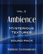 Ambience Vol.2: Mysterious Textures [BUNDLE]