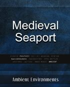 Medieval Seaport - from the RPG & TableTop Audio Experts
