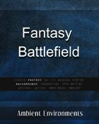 Fantasy Battlefield - from the RPG & TableTop Audio Experts