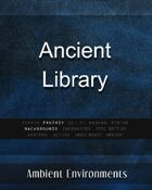 Ancient Library - from the RPG & TableTop Audio Experts