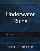 Underwater Ruins - from the RPG & TableTop Audio Experts