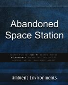 Abandoned Space Station - from the RPG & TableTop Audio Experts