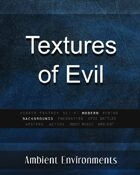 Textures of Evil - from the RPG & TableTop Audio Experts