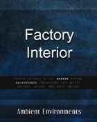 Factory Interior - from the RPG & TableTop Audio Experts