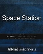 Space Station - from the RPG & TableTop Audio Experts