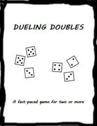 Dueling Doubles