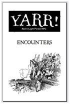 Yarr! Encounters