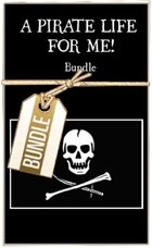 A Pirate Life for Me! [BUNDLE]