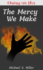 The Mercy We Make