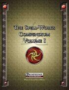 The Spell-Works Compendium Volume I