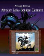 Mutant Future Mutant Lord Screen Inserts