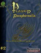 Player Paraphernalia #2  The Wand Weaver