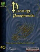 Player Paraphernalia #5  The Conformanger