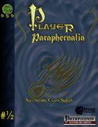 Player Paraphernalia #1/2 Secondary Skills