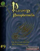 Player Paraphernalia #9  The Inviolate Hound