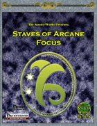 Staves of Arcane Focus