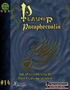 Player Paraphernalia #14  The Witch Hunter IV