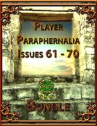 Player Paraphernalia Issues 61 - 70 [BUNDLE]