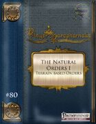 Player Paraphernalia #80 The Natural Orders I (Terrain Based Orders)