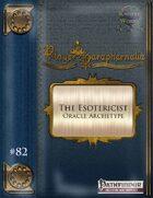 Player Paraphernalia #82 The Esotericist (Archetype Class)