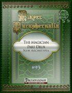 Player Paraphernalia #93 The Magician Part Deux (New Archetypes)
