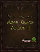 Spell Innovations, Mage Armor Version II