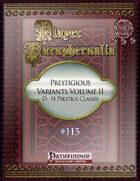 Player Paraphernalia #113 Prestigious Variants Volume II, D-H Prestige Classes