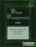 Player Paraphernalia #123 Arcane Disciplines, New Psychic Disciplines