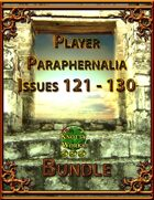 Player Paraphernalia Issues 121 - 130 [BUNDLE]