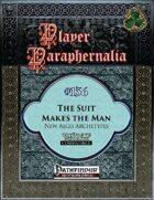Player Paraphernalia #136 The Suit Makes the Man, New Aegis Archetypes