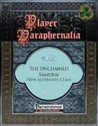 Player Paraphernalia #148 The Unchained Samurai, New Alternate Class