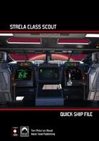 Quick Ship File: Strela Class Scout