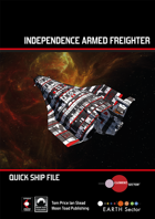 Quick Ship File: Independence Armed Freighter