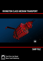 Ship File Rivington Class Medium Transport