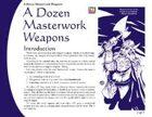 A Dozen Masterwork Weapons