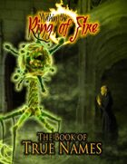 Within the Ring of Fire - The Book of True Names