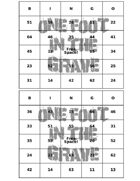 One Foot in the Grave - BINGO Cards