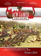 ACW Gamer: The Ezine - Issue 10, Winter 2016 - ACWG10