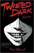 Twisted Dark - Volume #1
