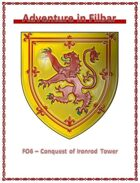 FO6 - Conquest of Ironrod Tower