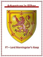 FT - Lord Morningstar's Keep
