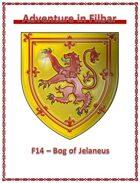 F14 - Bog of Jelaneus