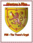 FO8 - The Thane's Crypt