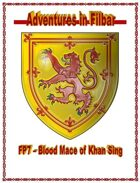 FP7 - Blood Mace of Khan Sing