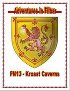 FN13 - Kroast Caverns