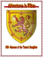 FS8 - Ransom of the Thane\'s Daughter